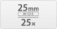 25 mm wide